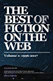 The Best of Fiction on the Web: 1996-2017