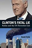 Clinton's Fatal Lie: Sudan and the US Terrorism List