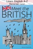 Learn English A-Z Elementary Level: Meet the British!