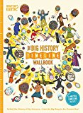 The Big History Timeline Wallbook: Unfold the History of the Universe - From the Big Bang to...