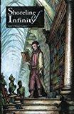 Shoreline of Infinity 6: Science Fiction Magazine (Volume 6)