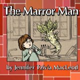 The Marror Man: A story for Passover