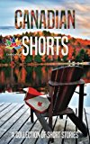 Canadian Shorts: A Collection of Short Stories