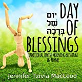 Day of Blessings: Traditional Jewish Morning Blessings in Rhyme