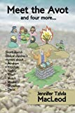 Meet the Avot... and four more: Short Jewish Biblical children's rhymes about Avraham, Yitzc...