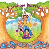 Rainbow Warriors and the Golden Bow: Yoga Adventure for Children (Rainbow Warriors Yoga Series)