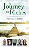 Personal Changes: Personal Changes (A Journey Of Riches) (Volume 5)
