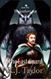 The Last Guard: The Southern Star Book One