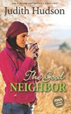 The Good Neighbor: Book Two of the Fortune Bay Series (Volume 2)
