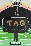 Tag: A Cautionary Tale