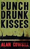 Punch Drunk Kisses