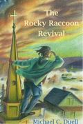 Rocky Raccoon Revival
