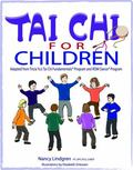 Tai Chi for Children : Adapted from Tricia Yu's Tai Chi Fundamental Program and ROM Dance