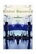 Sister Squared
