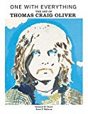 One with Everything: The Art of Thomas Craig Oliver
