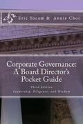 Corporate Governance : Leadership, Diligence, and Wisdom: a Board Director's Pocket Guide