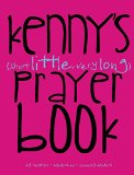 Kenny's (Short Little, Very Long) Prayerbook