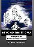 Beyond the Stigma: Writing from the Port Morris Wellness Center