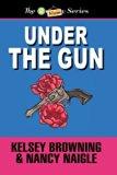 Under the Gun (Large Print) (The Granny Series) (Volume 4)