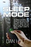 Sleep Mode: The device for inducing the SLEEP MODE on Earth's creatures was left behind by t...