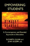 Empowering Students: A Contemporary and Essential Approach to Education