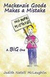 Mackenzie Goode Makes a Mistake: A Big One