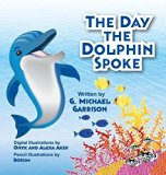 The Day the Dolphin Spoke