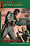Tom Corbett, Space Cadet: On the Trail of the Space Pirates