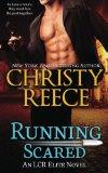 Running Scared: An LCR Elite Novel (Volume 3)