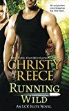 Running Wild: An LCR Elite Novel (Volume 4)