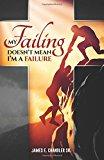 My Failing Doesn't Mean I'm a Failure