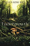 Undergrowth: Mushroom Thriller Number Two