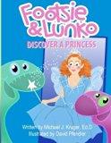 Footsie & Lunko Discover a Princess