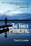 The Inner Principal: Reflections on Educational Leadership
