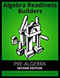 Algebra Readiness Builders Pre-Algebra Second Edition: Pre-Algebra Second Edition