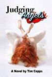 Judging Angels (The Rubricatae Chronicles) (Volume 1)