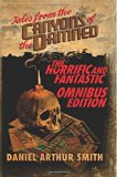 Tales from the Canyons of the Damned: Omnibus No. 1