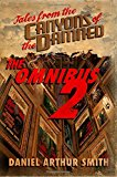 Tales from the Canyons of the Damned: Omnibus No. 2 (Volume 2)