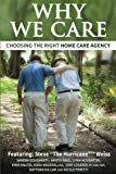 Why We Care: Choosing the Right Home Care Agency