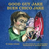 Good Guy Jake: Buen Chico Jake