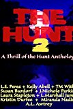 The Hunt 2: A Thrill of the Hunt Anthology