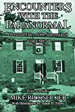 Encounters With The Paranormal: Volume 4: Personal Tales of the Supernatural