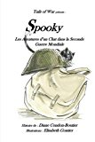 Spooky: - Les aventures d?un chat dans la Seconde Guerre Mondiale (French Edition)