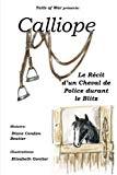 Calliope: Le Récit d'un Cheval de Police durant le Blitz
