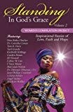 Standing in God's Grace: Women's Compilation Project, Volume 2