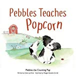 Pebbles Teaches Popcorn (Pebbles the Counting Pup)