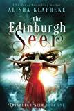 The Edinburgh Seer (Volume 1)
