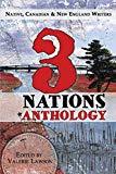 3 Nations Anthology: Native, Canadian & New England Writers