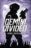 Gemini Divided: The Dowland Cases - Three (Volume 3)