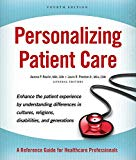 Personalizing Patient Care: A Reference Guide for Healthcare Professionals (AdventHealth Press)